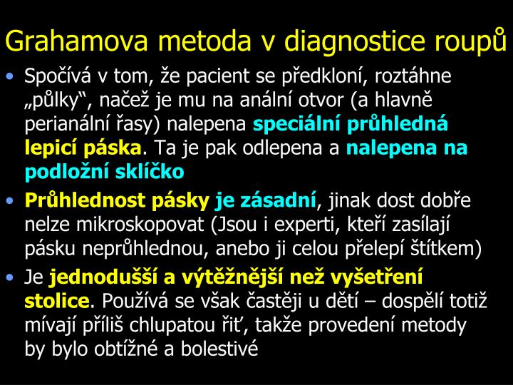 Grahamova metoda v diagnostice roupů