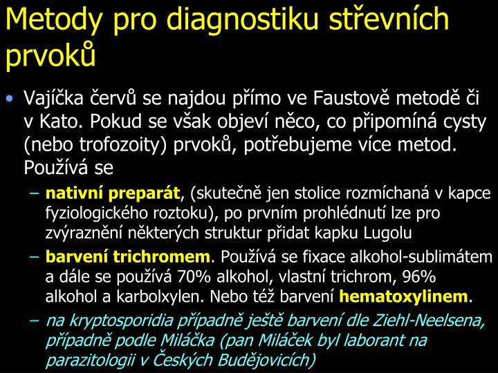 Metody pro diagnostiku střevních prvoků