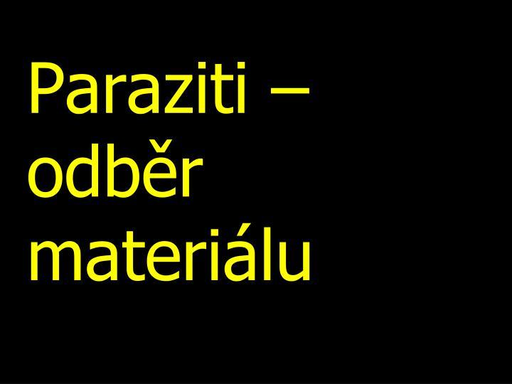 Paraziti – odběr materiálu