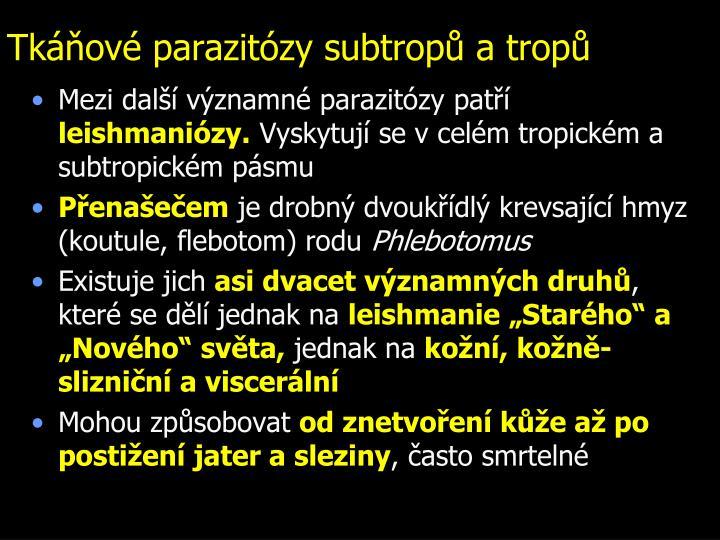 Tkáňové parazitózy subtropů a tropů