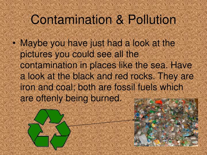 Contamination & Pollution