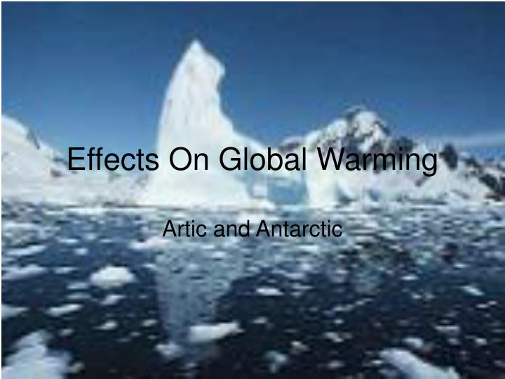 Effects On Global Warming