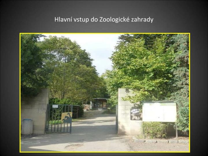 Hlavní vstup do Zoologické zahrady