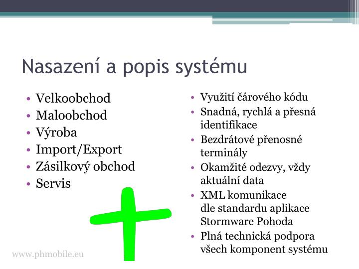 Nasazení a popis systému