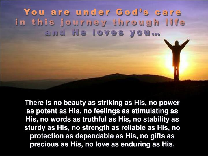 You are under God's care