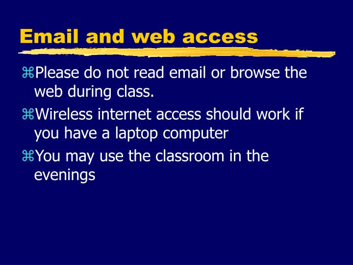 Email and web access
