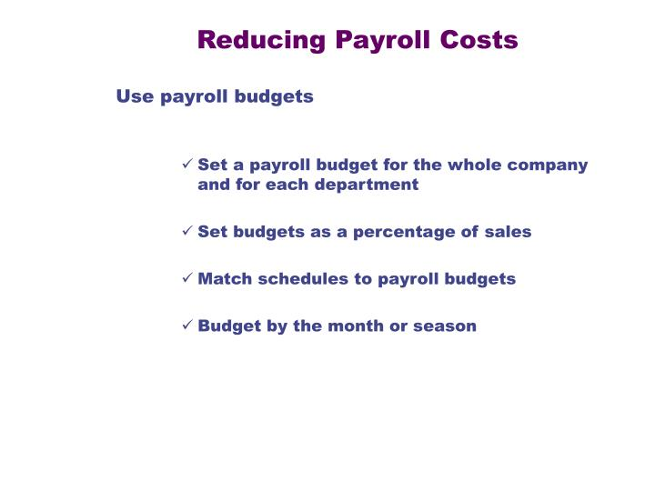 Reducing Payroll Costs