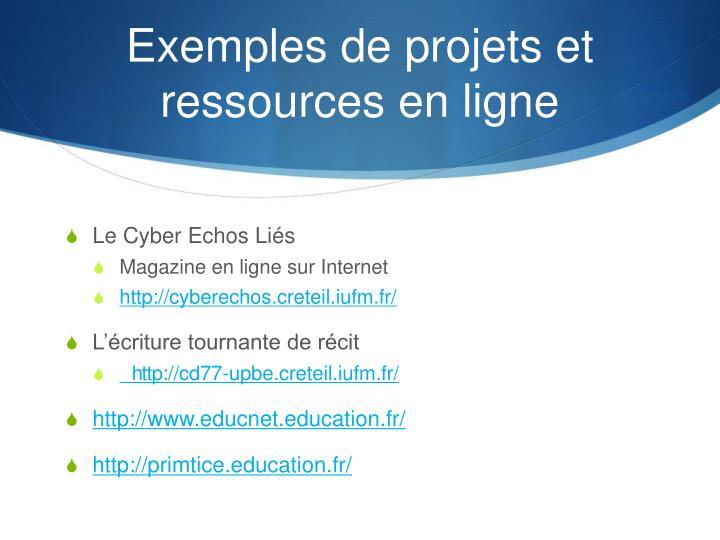 Exemples de projets et ressources en ligne
