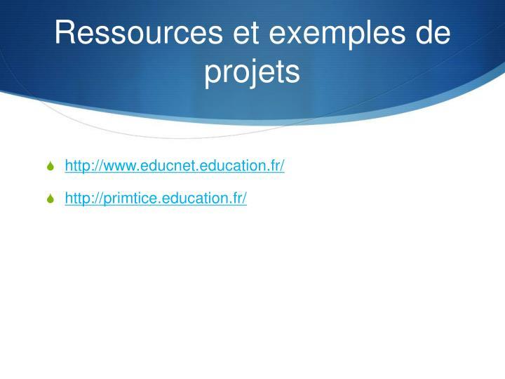 Ressources et exemples de projets