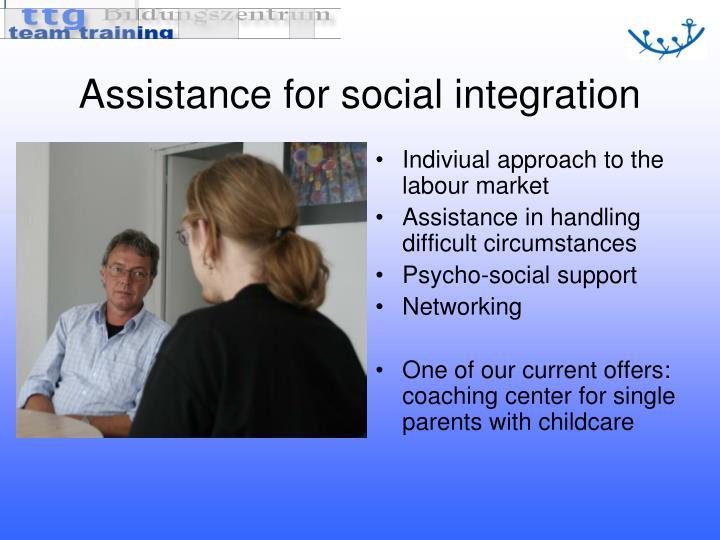 Assistance for social integration