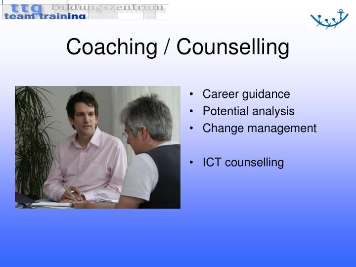 Coaching / Counselling