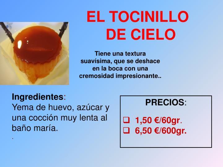 EL TOCINILLO DE CIELO