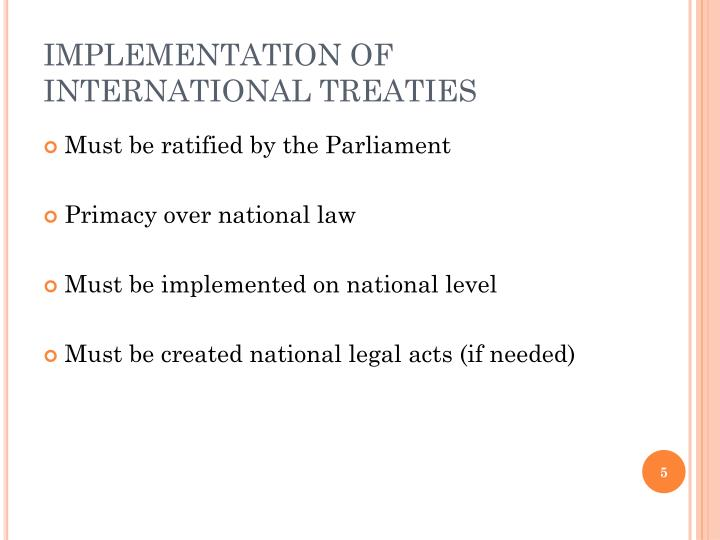 IMPLEMENTATION OF INTERNATIONAL TREATIES