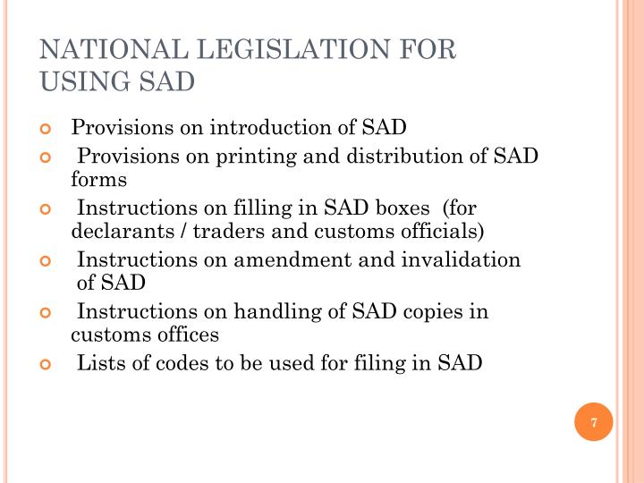 NATIONAL LEGISLATION FOR USING SAD