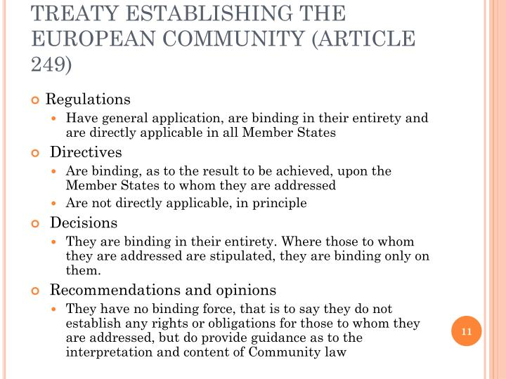 TREATY ESTABLISHING THE EUROPEAN COMMUNITY (ARTICLE 249)