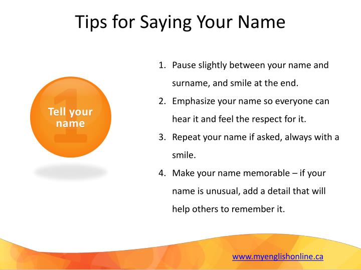 Tips for Saying Your Name