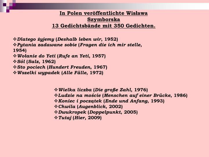 In Polen veröffentlichte Wisława Szymborska