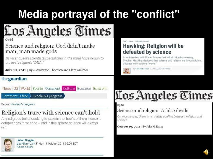"Media portrayal of the ""conflict"""