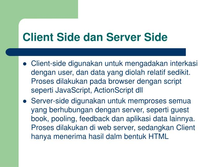 Client side dan server side