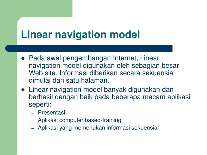 Linear navigation model