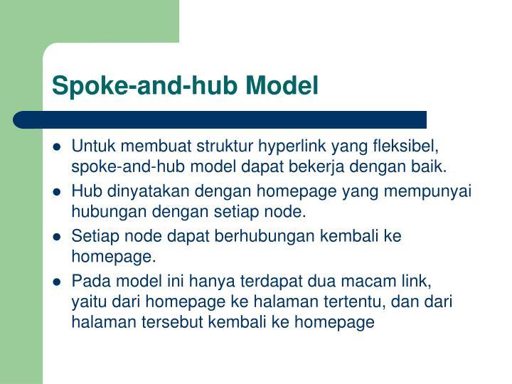 Spoke-and-hub Model