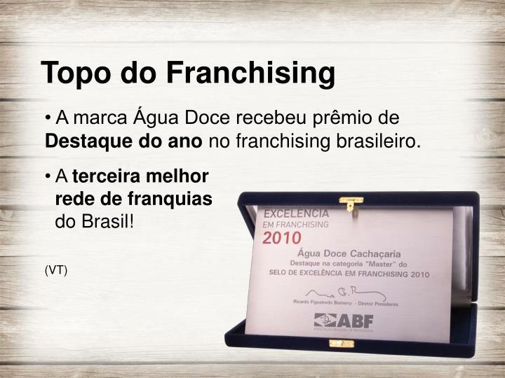• A marca Água Doce recebeu prêmio de