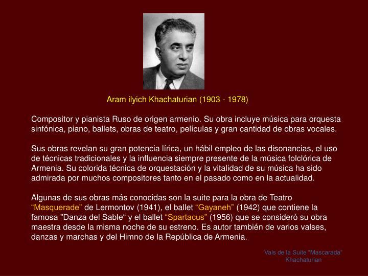 Aram ilyich Khachaturian (1903 - 1978)
