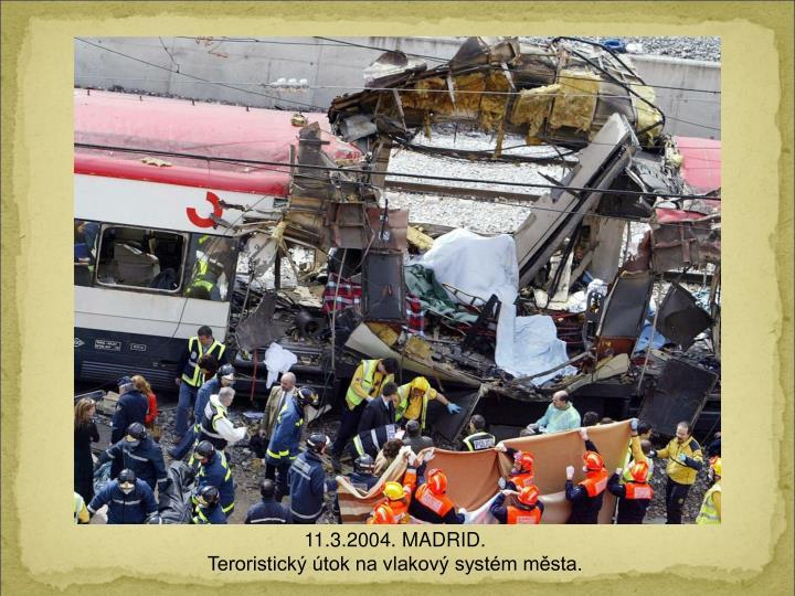 11.3.2004. MADRID.