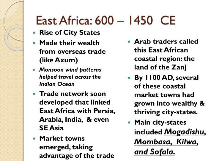 East Africa: 600 – 1450  CE
