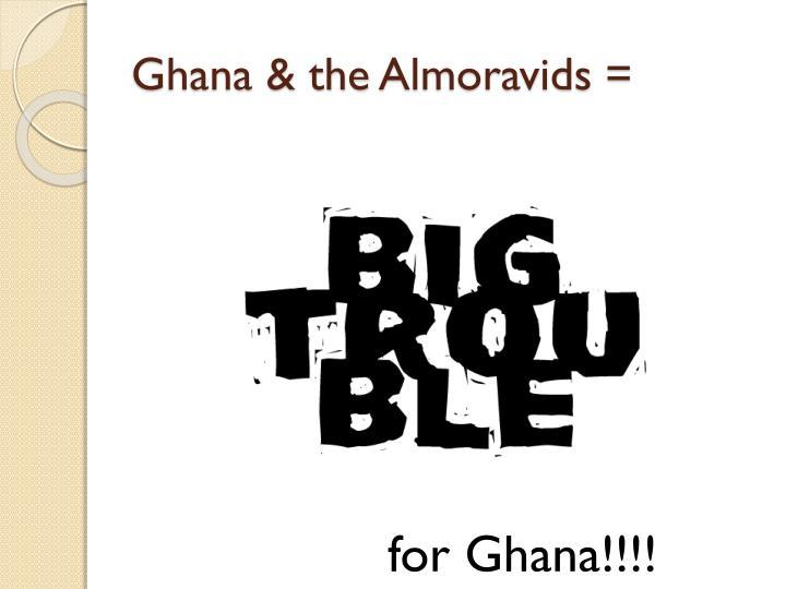Ghana & the