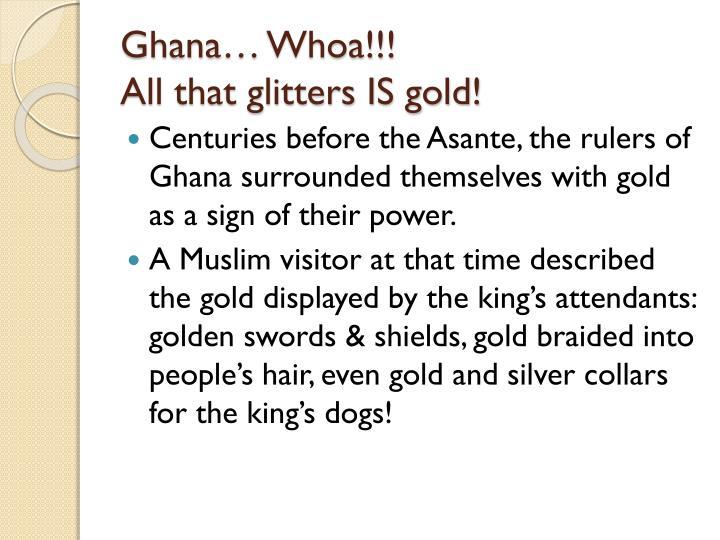 Ghana… Whoa!!!
