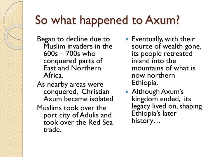 So what happened to Axum?