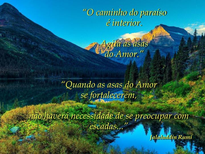 """""""O caminho do paraíso"""