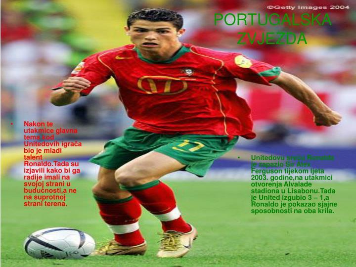 Nakon te utakmice glavna tema kod Unitedovih igrača bio je mladi talent Ronaldo.Tada su izjavili kako bi ga radije imali na svojoj strani u budućnosti,a ne na suprotnoj strani terena.