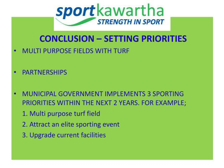 CONCLUSION – SETTING PRIORITIES