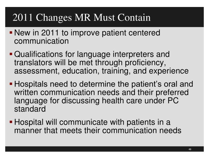 2011 Changes MR Must Contain