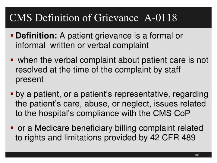 CMS Definition of Grievance  A-0118