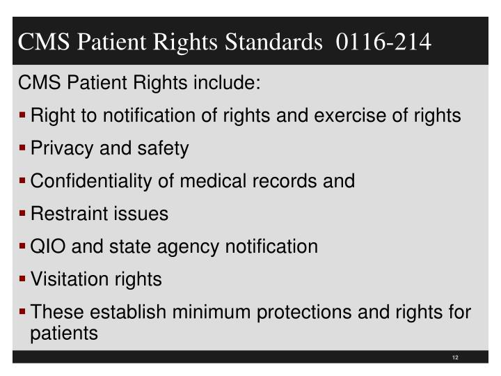 CMS Patient Rights Standards  0116-214
