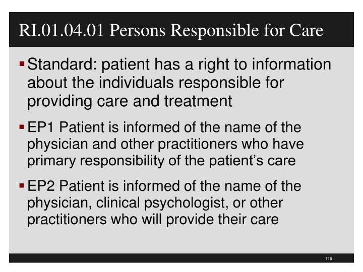 RI.01.04.01 Persons Responsible for Care