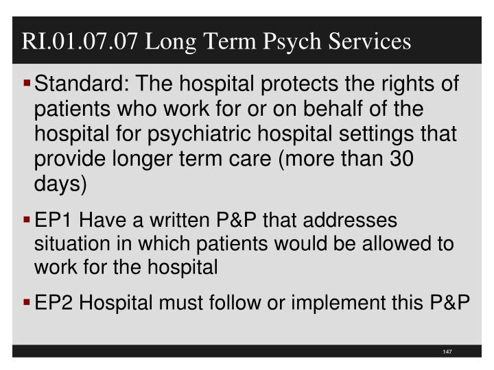 RI.01.07.07 Long Term Psych Services