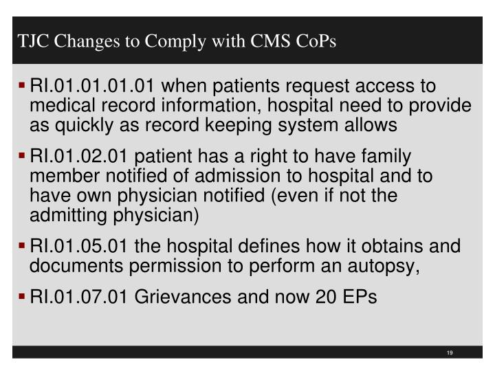 TJC Changes to Comply with CMS CoPs