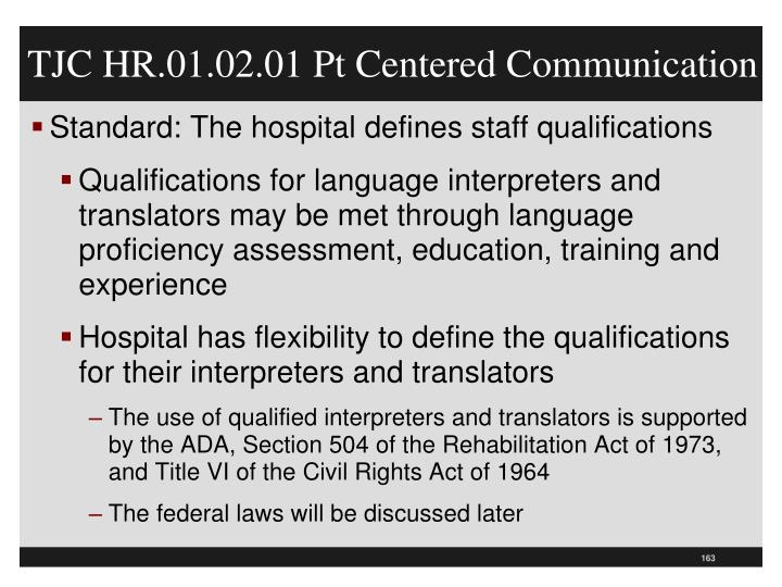 TJC HR.01.02.01 Pt Centered Communication