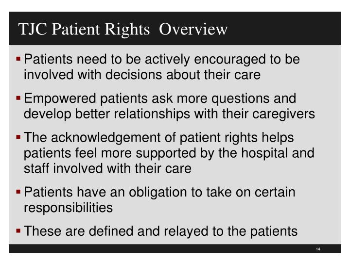 TJC Patient Rights  Overview
