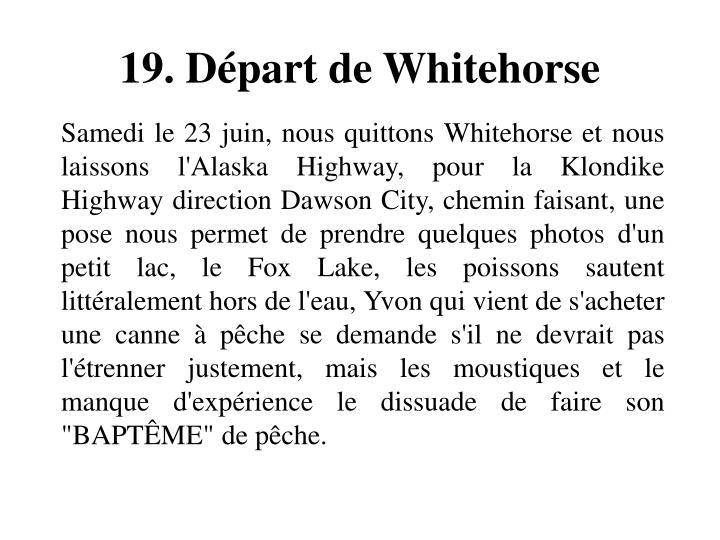 19. Départ de Whitehorse