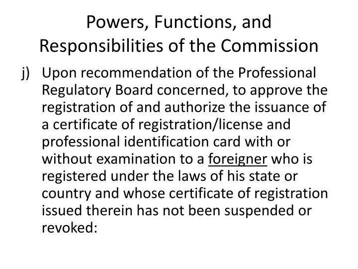 Powers, Functions, and Responsibilities of the Commission