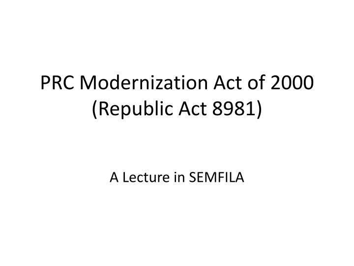 PRC Modernization Act of 2000