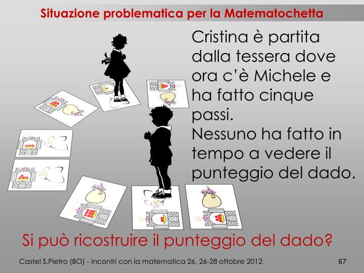 Situazione problematica per la Matematochetta
