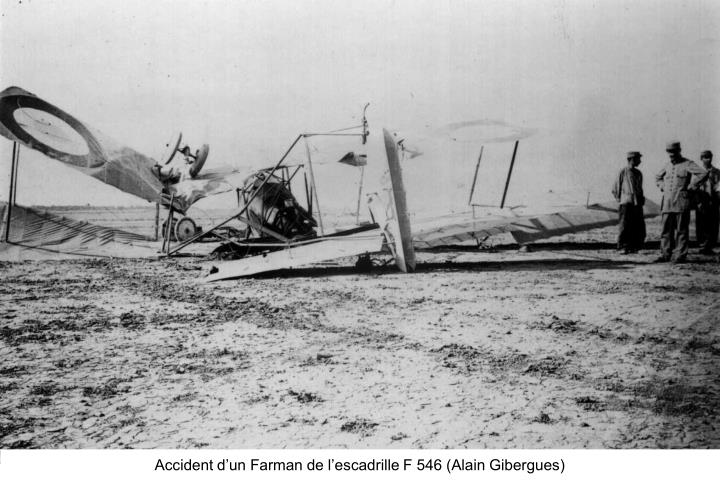Accident d'un Farman de l'escadrille F 546 (Alain Gibergues)