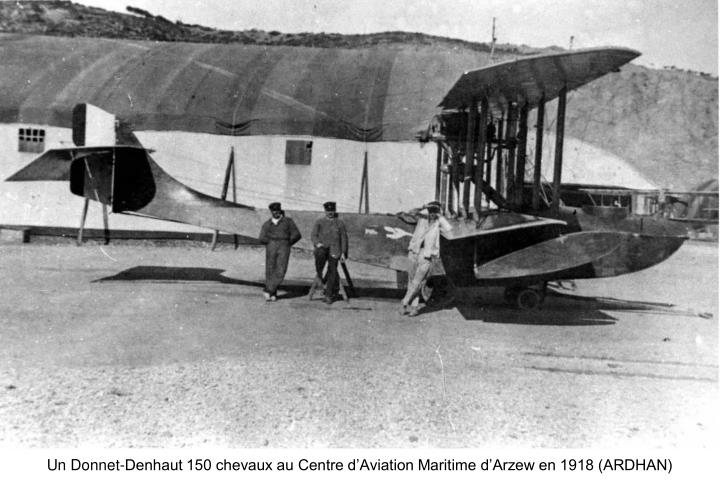 Un Donnet-Denhaut 150 chevaux au Centre d'Aviation Maritime d'Arzew en 1918 (ARDHAN)