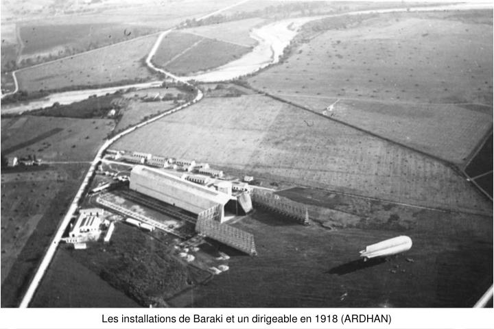 Les installations de Baraki et un dirigeable en 1918 (ARDHAN)